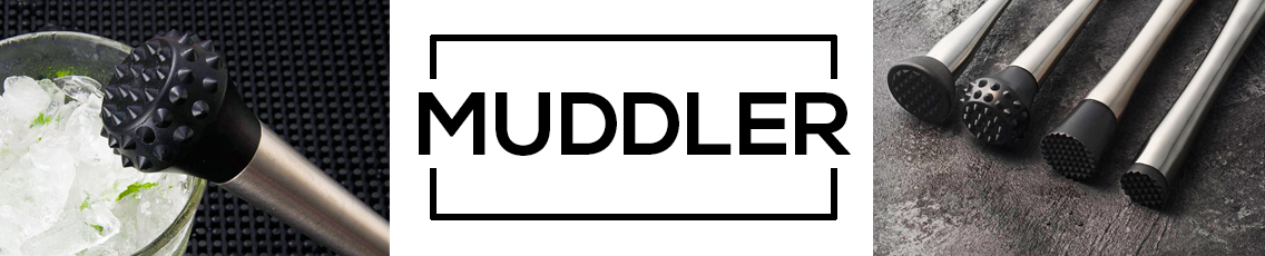 MUDDLER.jpg